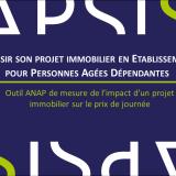 Outil ANAP d'évaluation de l'impact d'un projet immobilier sur le prix de journée en EHPAD